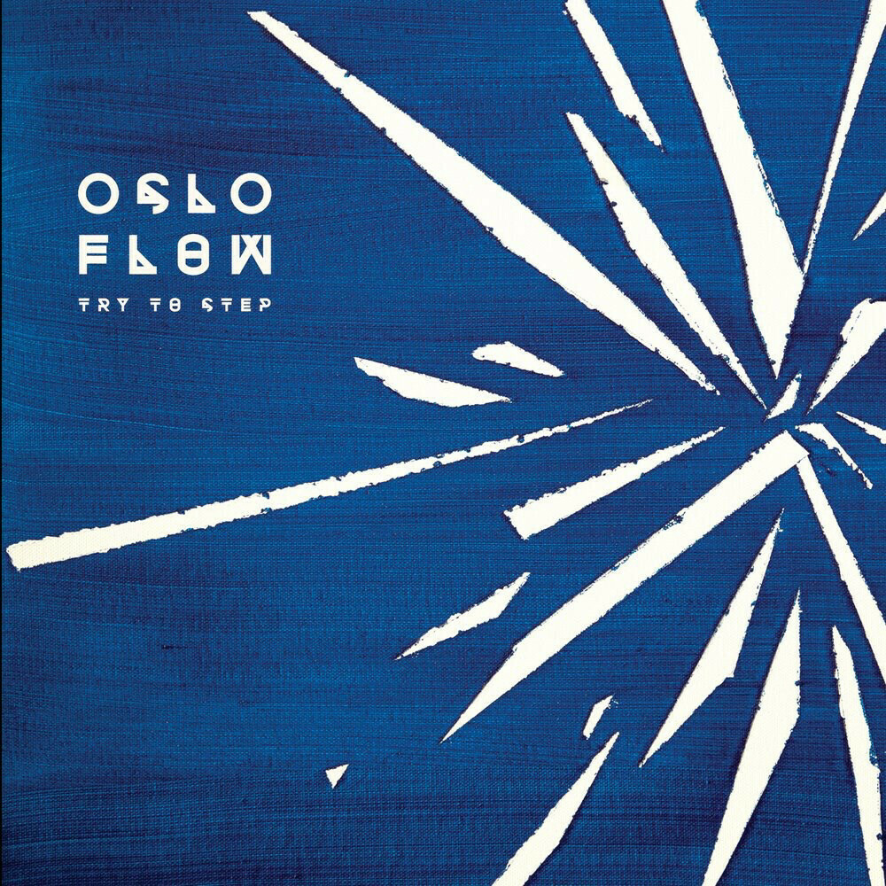 Oslo Flow - Try to step