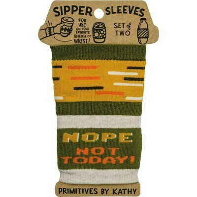 Sipper Sleeve - Nope Not Today