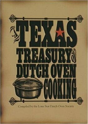 Lodge Texas Treasury of Dutch Oven Cooking Cookbook