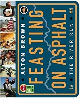 Feasting On Asphalt Cookbook by Alton Brown