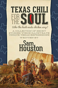 Texas Chili For The Soul™ by Sam Houston