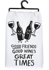 Good Friends, Good Wine Printed Dish Towel