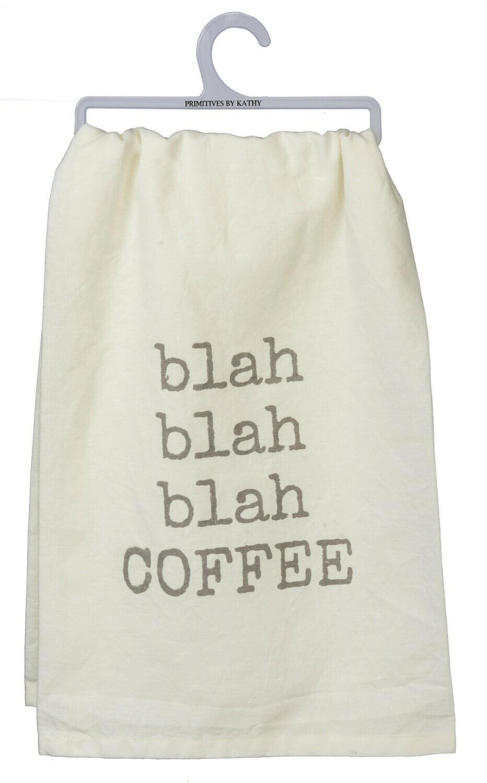 """""""blah blah blah COFFEE"""" Cotton Dish Towel"""
