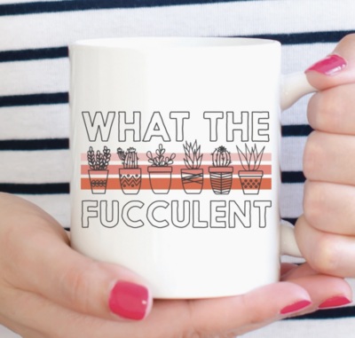 Quotable Life™ 11 oz. What The Fucculent Mug