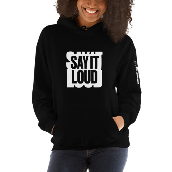 SAY IT LOUD - WHITE Graphic Hooded Sweatshirt