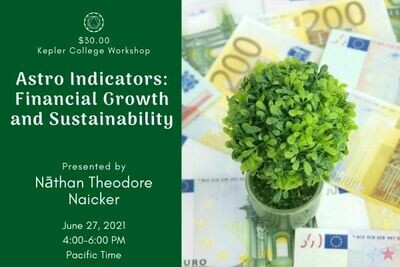 Nāthan Theodore Naicker: Astrological Indicators 3 - Financial Growth and Sustainability (June 27) wkntn062721