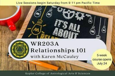 WR203A Relationships 101 (Karen McCauley) cc5-WR203A