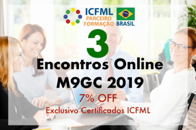 3  Encontros Online M9GC 2019 - Exclusivo para Certificados ICFML
