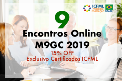9  Encontros Online M9GC 2019 - Exclusivo para Certificados ICFML