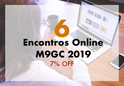 Pacote com 6 Encontros Online M9GC 2019