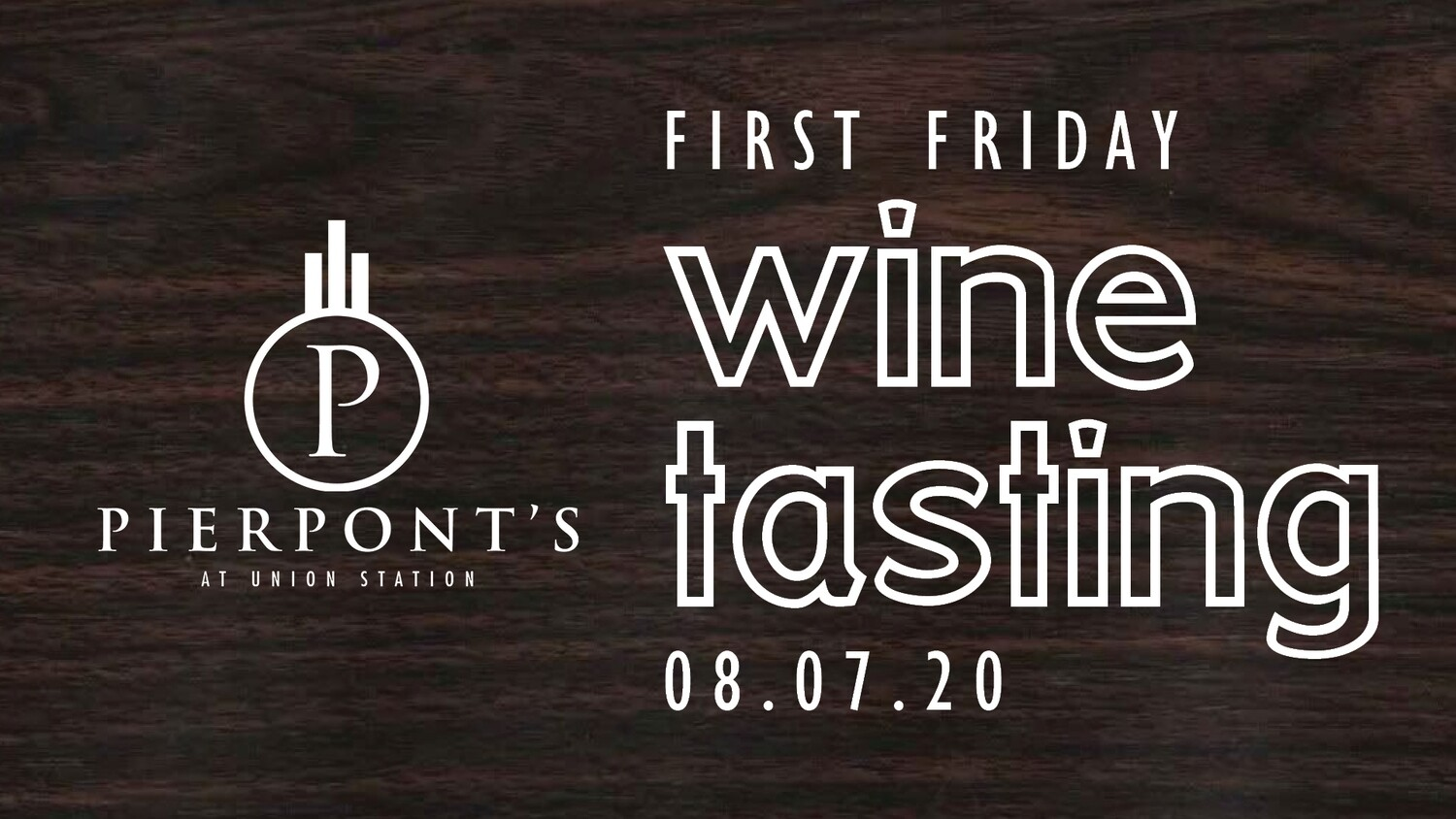 August First Friday Wine Tasting