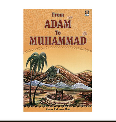 From Adam To Muhammad Abdur Rahman Shad Idara (English)
