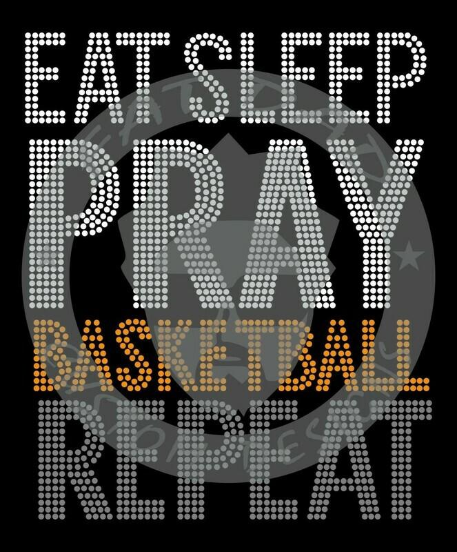 Eat Sleep Pray Basketball Spangle  Transfer