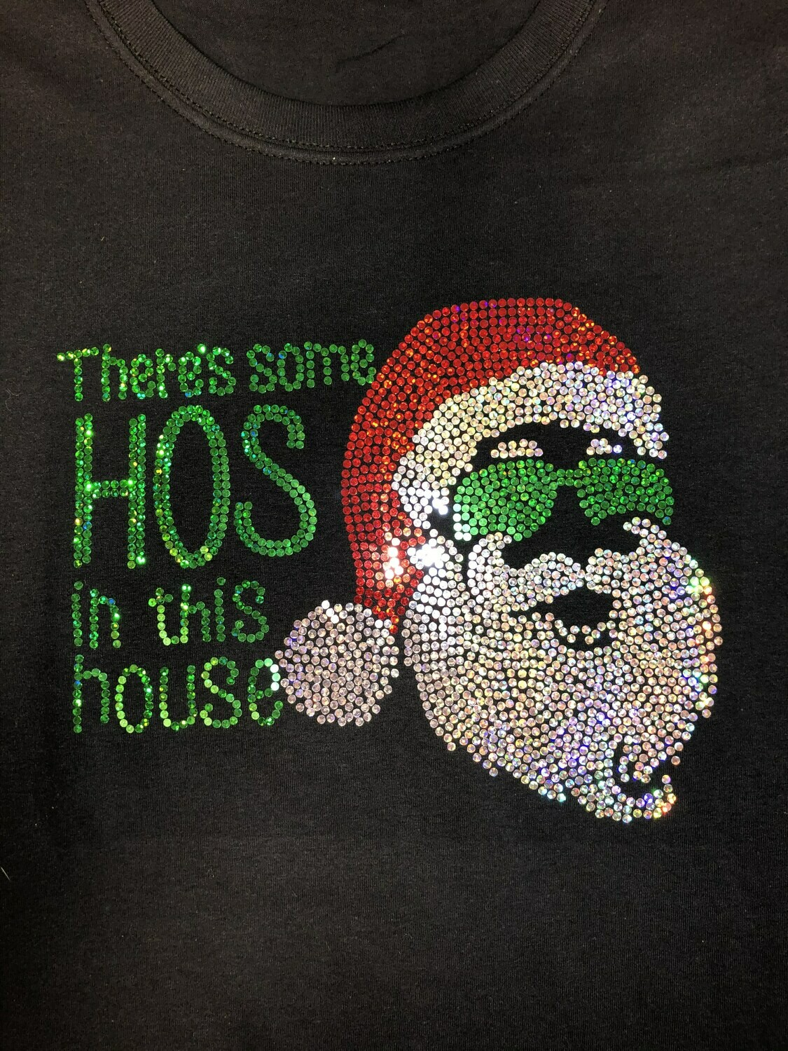 There's Some Hos In This House Spangle shirt