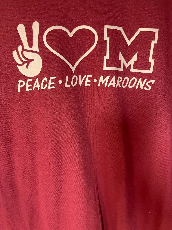 Peace Love Maroons T-Shirt