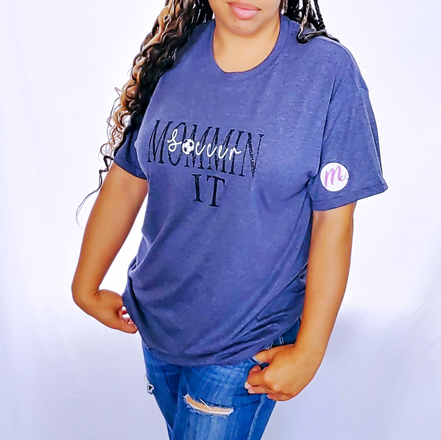 Soccer MomminIt t-shirt