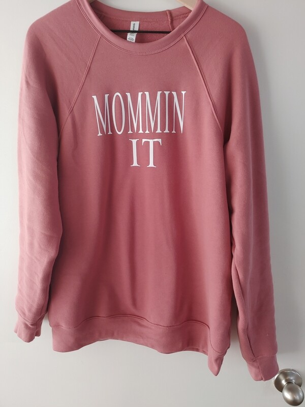 MomminIt sweatshirt