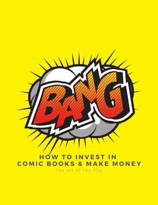 How to Invest in Comic Books and Make Money Guide