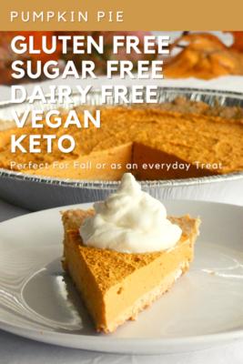 Pumpkin Pie Recipe and Pie Crust Recipe - Safe for Diabetics - Delicious and Easy to Make (12 servings per Pie) - Per serving / 120 Calories / 15g Carbs / 10g Fiber - GFCF KETO VEGAN