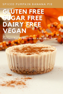 Spiced Pumpkin Banana Pie Recipe - Safe for Diabetics - Delicious and Easy to Make (4 servings) - Per serving / 203 Calories / 19g Carbs / 9g Fiber - GFCF VEGAN