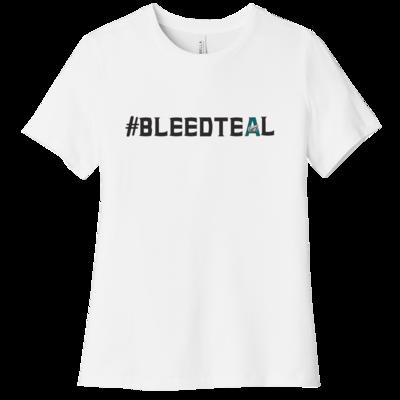 #BleedTeal Women's Tee