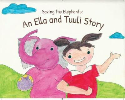 NEW! Saving Elephants an Ella and Tuuli Story- PREORDER