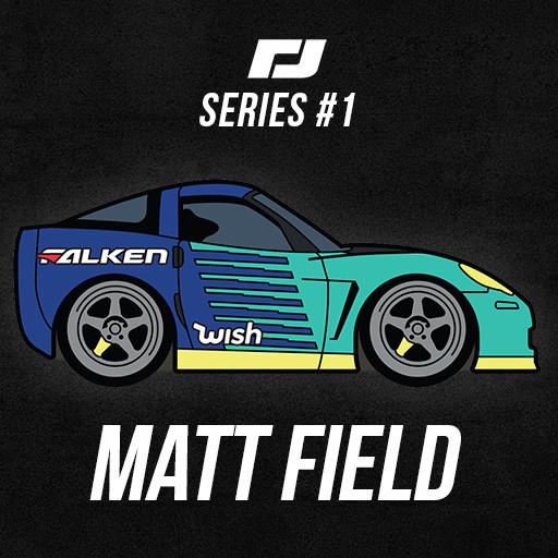 Torque Drift Series #1 Pins - Matt Field