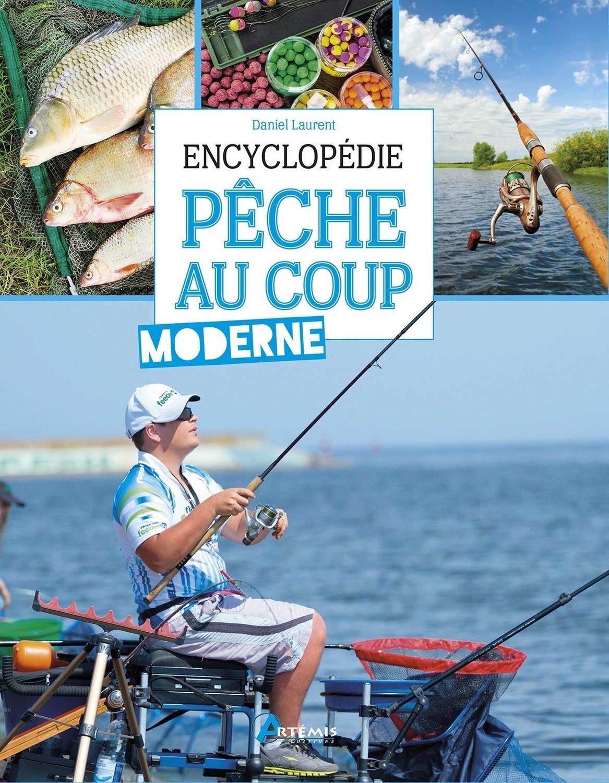 Encyclopédie de pêche au coup moderne