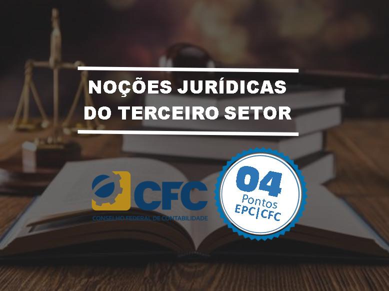 NOÇÕES JURÍDICAS DO TERCEIRO SETOR