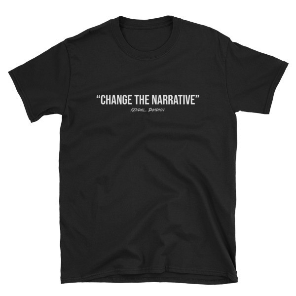 """Change The Narrative"" Unisex T-Shirt (Limited Edition)"