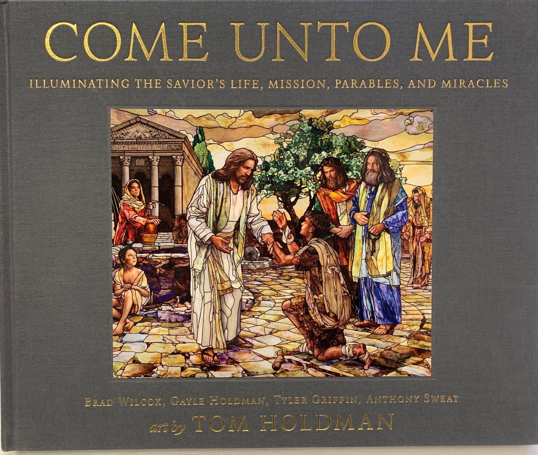 """""""Come Unto Me"""" Limited Edition Book"""
