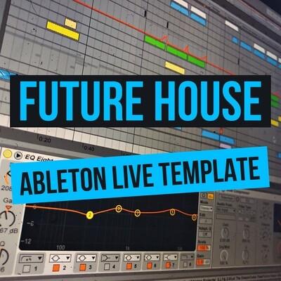 Проект Future House для Ableton Live
