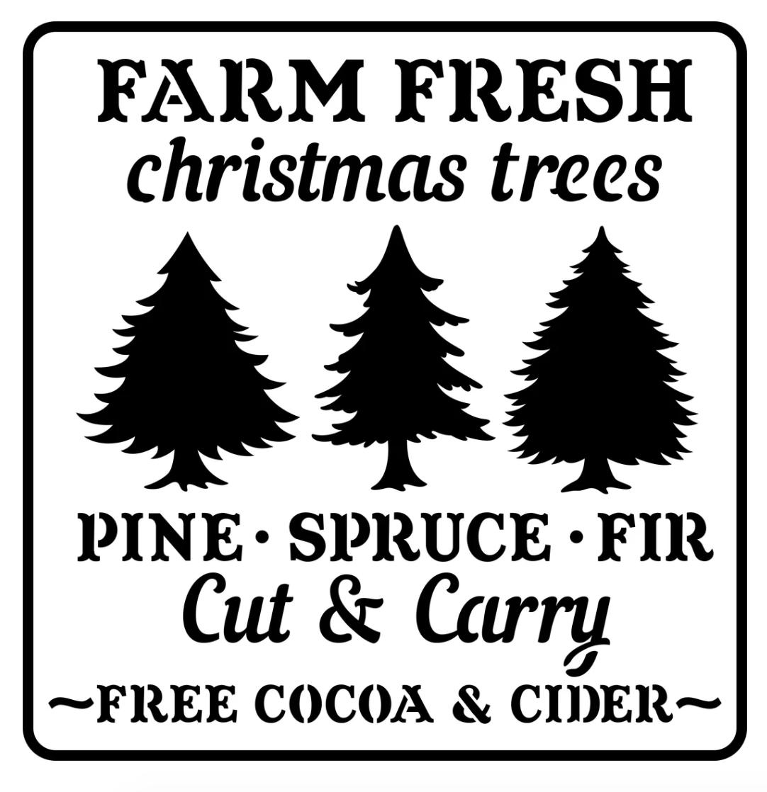 JRV Farm Fresh Christmas Trees Stencil