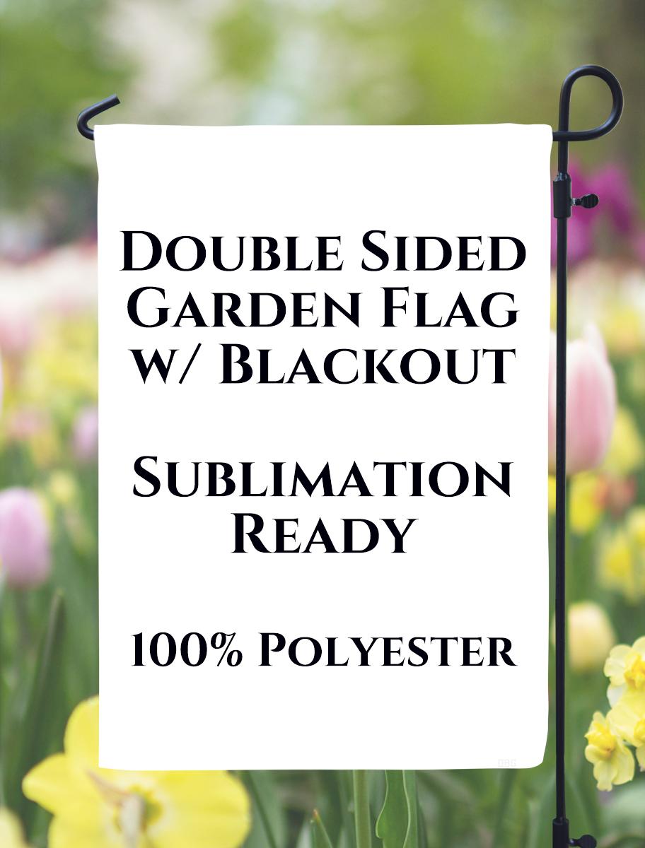 "Double Sided Blackout Garden Flag - 12"" x 18"""
