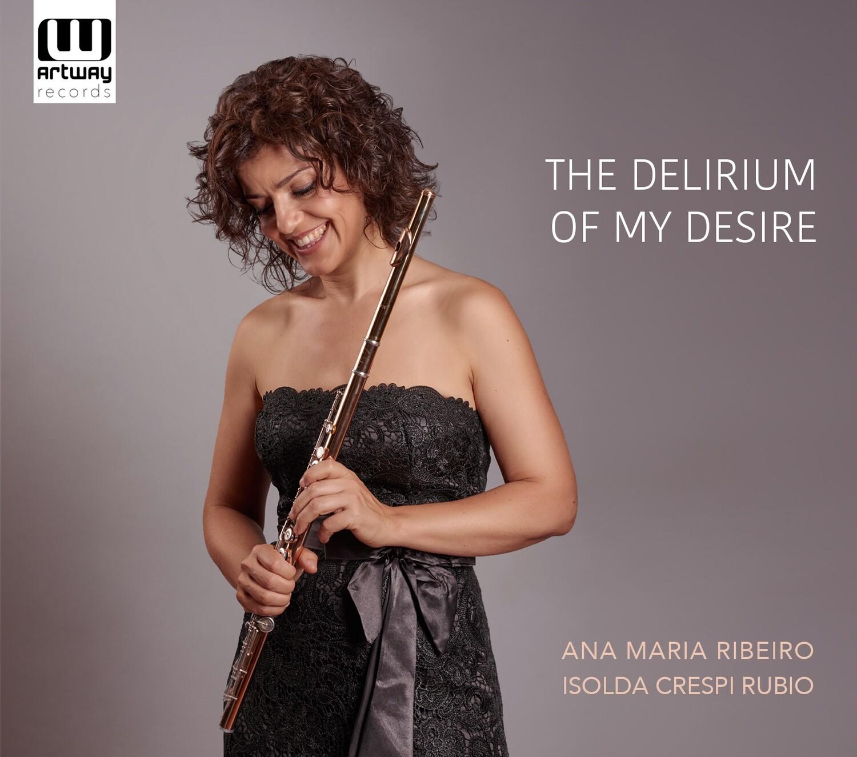 The Delirium of My Desire