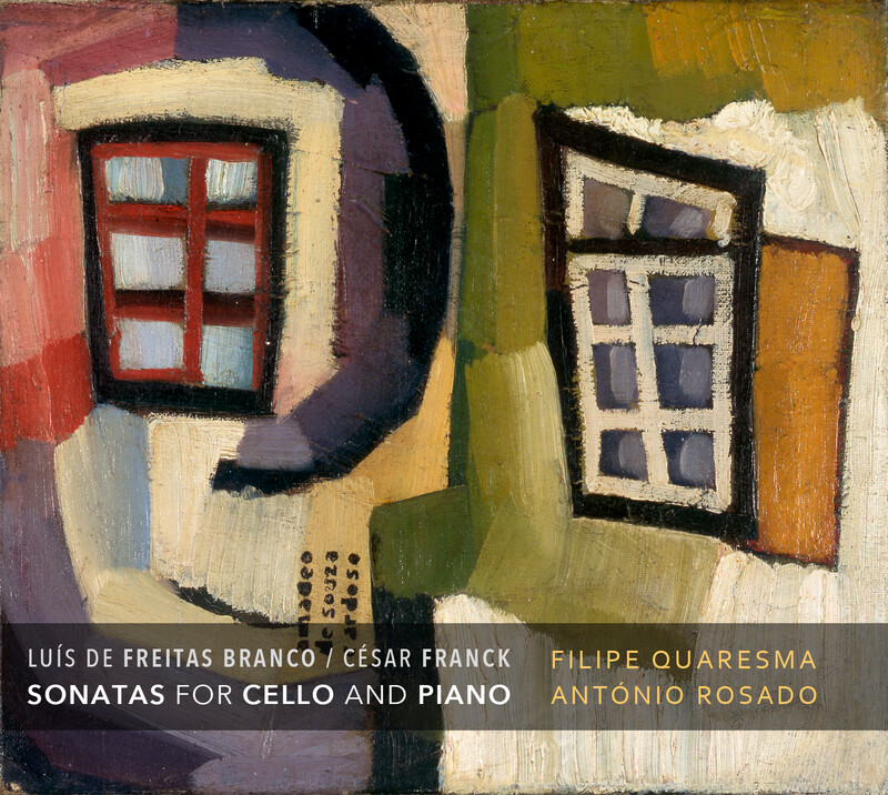 Sonatas for Cello and Piano - L. Freitas Branco / C. Franck