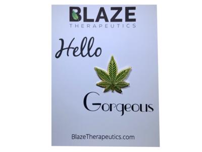 Hello Gorgeous Cannabis Pin