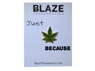 Just Because Cannabis Pin