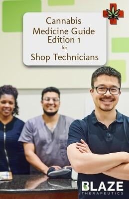 Cannabis Medicine Certification for Shop Technicians
