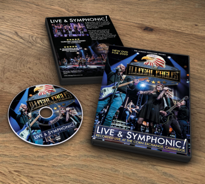 The Illegal Eagles - Live & Symphonic! - New DVD
