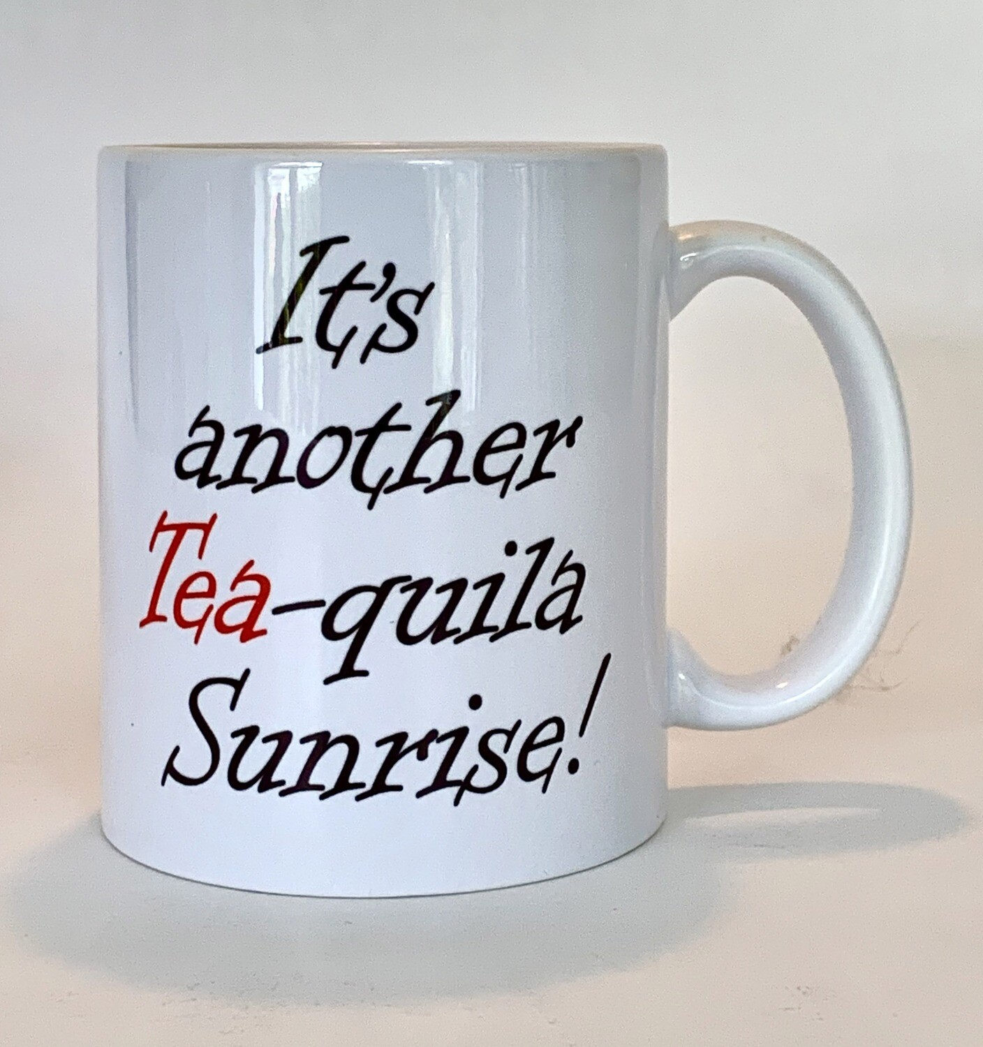 Tea-quila Sunrise Mug - NOW JUST £10!