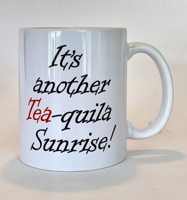 Tea-quila Sunrise Mug - NOW JUST £10!