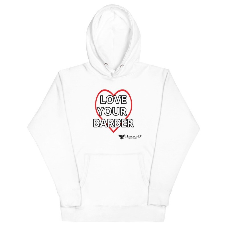 Hairbond® Love Your Barber Unisex Hoodie