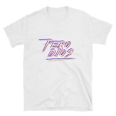 Pero Dios Adult Unisex T-Shirt