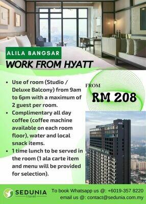 Work From Hyatt @ Alila Bangsar Kuala Lumpur
