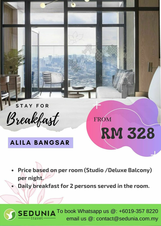 Stay for Breakfast @ Alila Bangsar Kuala Lumpur