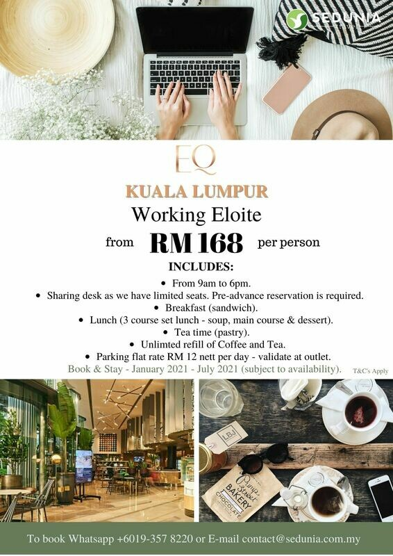 Working Eloite @ EQ Hotel Kuala Lumpur
