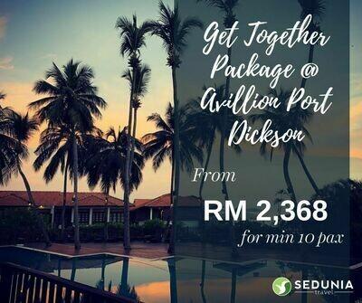 2D1N Get Together @ Avillion Port Dickson