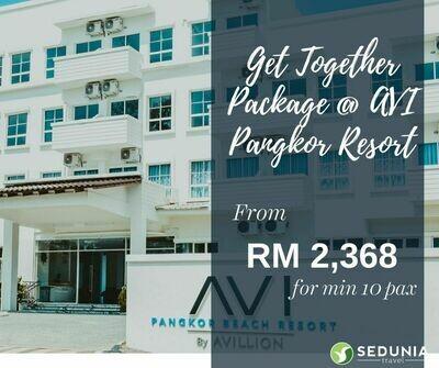 2D1N Get Together @ Avillion Pangkor Island