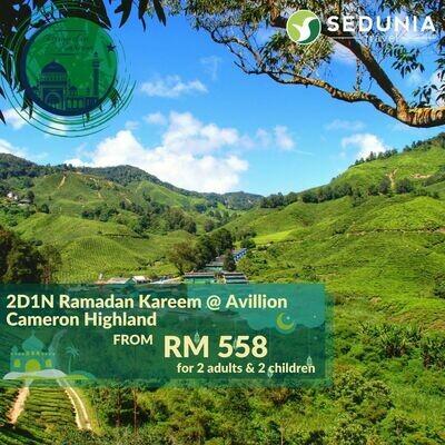 2D1N Ramadan Kareem @ Avillion Cameron Highlands